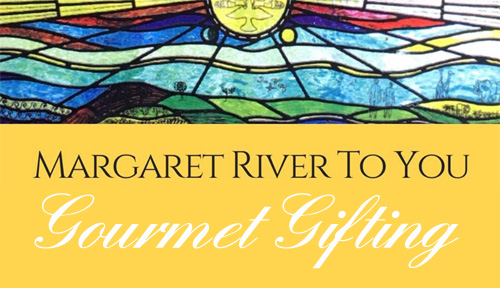 Margaret River to You - Gourmet Gifting